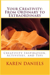 Your Creativity from Ordinary to Extraordinary